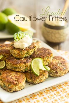 Loaded Cauliflower Fritters (The Healthy Foodie) Vegetable Dishes, Vegetable Recipes, Vegetarian Recipes, Healthy Recipes, Cauliflower Fritters, Loaded Cauliflower, Vegan Cauliflower, Whole 30 Recipes, Whole Food Recipes