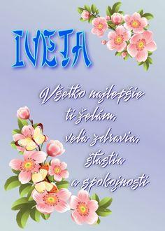 Iveta Všetko najlepšie ti želám, veľa zdravia, šťastia a spokojnosti