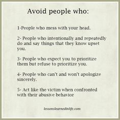 Lessons Learned in Life | Avoid people who: