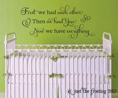 First We Had Each Other Wall Decal  Baby Girl by JustTheFrosting