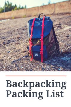 Complete backpacking packing list: Backpack & Packing Organizers | Clothing, Shoes and Accessories | Electronics | Hiking Gear | Toiletries & Medicine