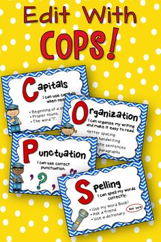 "Here is a cute and catchy way for students to remember to edit their writing! ""Patrol Your Writing with COPS!"" -COPS Anchor Poster -4 individual COPS anchor posters written in kid-friendly ""I Can Statements""! -COPS book marks -COPS Flip/Flap book -Award Badge Certificate for Great Editing (Color and B&W included) May easily be used for: self, peer, or teacher editing. $"