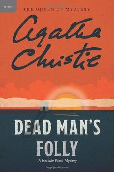 Dead Man's Folly: A Hercule Poirot Mystery (Hercule Poirot Mysteries) by Agatha Christie Agatha Christie's Poirot, Hercule Poirot, Dead Man's Folly, Best Mysteries, Murder Mysteries, Thing 1, Book Sites, Mystery Books, Hercules