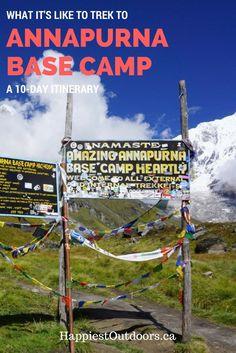 Trekking to Annapurna Base Camp: a 10 day itinerary. Trekking to the Annapurna Sanctuary. A 10 day trek to Annapurna Base Camp in Nepal.