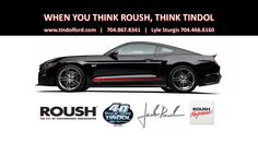 Tindol Ford Subaru ROUSH is an Authorized ROUSH Dealership in North Carolina. Check out our selection of ROUSH Performance vehicles and get to know the #CrazyMustangMan at http://tindolford.com.