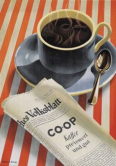 """"""" CO - OP Kaffee Donald Brun Poster. Here, Brun combines reading the newspaper with a cup of CO - OP coffee. A prominent poster artist from Basel, Brun's style was. Coffee Tasting, Coffee Drinks, Coffee Cups, Coffee Coffee, Coffee Travel, Coffee Maker, Coffee Enema, Starbucks Coffee, Black Coffee"""