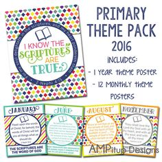 2016 LDS Primary Theme Posters - Printable - I Know the Scriptures Are True by AMPitupdesigns