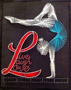 Live laugh love (Gymnastics) String art