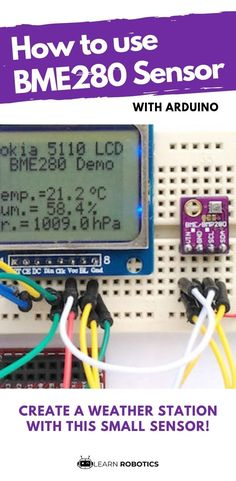 Sensor with Arduino Tutorial - Learn Robotics - Arduino tutorial. Collect temperature, humidity, and pressure with this all-in-one sensor! Esp8266 Arduino, Arduino Wifi, Arduino Programming, Arduino Laser, Diy Electronics, Electronics Projects, Diy Tech Gadgets, Simple Weather, Simple Arduino Projects
