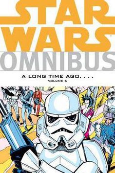 Star Wars Omnibus : A Long Time Ago, Volume 5 by Archie Goodwin; Howard Chaykin; Janice Cohen (Paperback): Booksamillion.com: Books