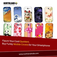 it's time to jazz up your #Mobile phone with a cool, funky #MobileCover. www.northlandindia.com