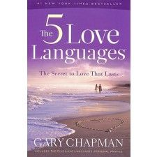 The 5 Love Languages- one of my favorite books!