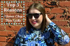 Top 5 Reasons (Women Chop Their Locks) // www.fyeahblog.com