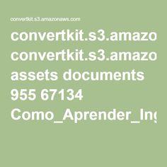 convertkit.s3.amazonaws.com assets documents 955 67134 Como_Aprender_Ingle_s_-_O_guia_definitivo__V1.6_.pdf