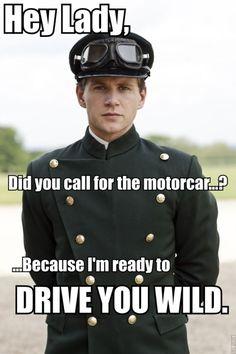 Hahahah, oh Branson. Downton Abbey :)