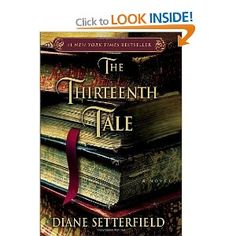 """""""The Thirteenth Tale"""" by Diane Setterfield is a book for book lovers. Find out why this debut gothic novel is a great read for a long winter weekend. This Is A Book, I Love Books, Great Books, The Book, Books To Read, My Books, Amazing Books, Reading Lists, Book Lists"""