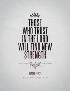 """spiritualinspiration:    """"But those who wait for the Lord [who expect, look for, and hope in Him] shall change and renew their strength and power; they shall lift their wings and mount up [close to God] as eagles [mount to up to the sun]; they shall run and not be weary, they shall walk and not faint or become tired"""" (Isaiah 40:31, AMP)"""