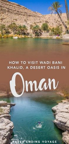 Here's how to visit Wadi Bani Khalid, a blissful desert oasis in Oman. Places To Travel, Places To Go, Travel Destinations, Oman Travel, Asia Travel, Middle East Destinations, The Beautiful Country, Beautiful Places, Amazing Places