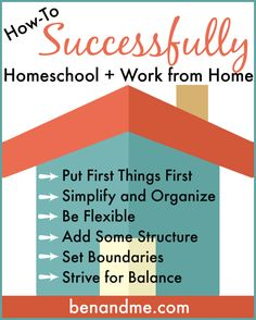 How to successfully homeschool and work from home.