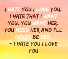 I hate you I love you by Gnash (ft. Olivia O'Brien) just for you Sad Song Lyrics, Song Lyric Quotes, Music Lyrics, Music Quotes, Sad Love Quotes, Life Quotes, I Hate You, Just For You, Love Yourself Lyrics