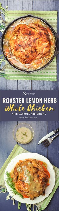 A seasoned whole chicken stuffed with herbs sits on top of a savory white wine broth with carrots, onion, and lemon, creating a delicious gravy while roasting. Yummy Chicken Recipes, Yum Yum Chicken, Healthy Recipes, Delicious Recipes, Healthy Food, Sweets Recipes, Lunch Recipes, Free Recipes, Easy Family Meals