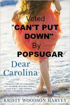 "So thrilled Dear Carolina was voted a ""BOOK YOU CAN'T PUT DOWN""  by POPSUGAR! #dearcarolina"
