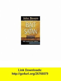 Bait of Satan Your Response Determines Your Future Leaders Guide (9780963317629) John Bevere , ISBN-10: 0963317628  , ISBN-13: 978-0963317629 ,  , tutorials , pdf , ebook , torrent , downloads , rapidshare , filesonic , hotfile , megaupload , fileserve