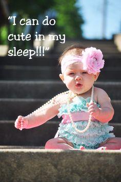 I can do cute in my sleep!!