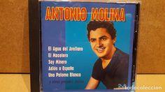 ANTONIO MOLINA. RECOPILATORIO EXITOS. CD / EFEN RECORDS - 1999. 12 TEMAS / CALIDAD LUJO.