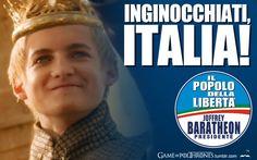 Inginocchiati, Italia! Vota Joffrey Baratheon