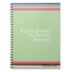 #stripes - #Know Better. Do Better. Repeat. Notebook