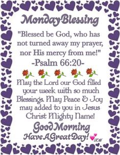 Monday Morning Blessing, Happy Monday Morning, Happy Wednesday Quotes, Good Morning Prayer, Blessed Sunday, Monday Quotes, Daily Quotes, Monday Blessings, Morning Blessings