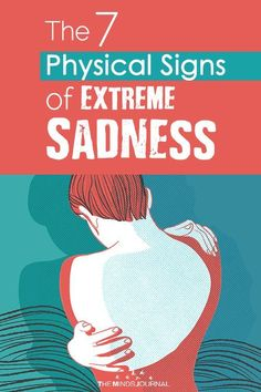 Sadness can have a deep effect on our bodies and the physical manifestation is quite clear, to say the least. Read Physical Signs of Sadness