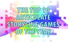 We've checked the numbers. Here are our top 10 Storyline Game Templates of the last year!