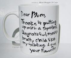 Liebe Mama, vielen Dank für das Aufstellen von mit ein verwöhntes, Muttertag Geschenk Original Becher, ORDER BY, 4. Mai (U.S.orders) um vor Muttertag erhalten!