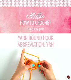 Mollie Makes: How to Crochet Videos - Yarn Round Hook YRH