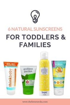 6 natural sunscreen products for toddlers and families - my thoughts and which ones are my favorites!