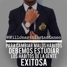 """Time for motivational quotes by millonarioinstantaneo """"PARA CAMBIAR LOS MALOS HABITOS DEBEMOS ESTUDIAR LOS HABITOS DE LA GENTE EXITOSA""""  LA ÚNICA MANERA POSIBLE DE CAMBIAR LOS RESULTADOS ES CAMBIAR LO QUE HEMOS VENIDO HACIENDO.  SIGUENOS EN INSTAGRAM  @millonarioinstantaneo @millonarioinstantaneo @millonarioinstantaneo @millonarioinstantaneo @millonarioinstantaneo @millonarioinstantaneo  #lujos #luxury #luxuries #millionaires #billionaires #motivacion #motivation #frasesmotivacionales…"""