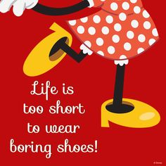 Ain't it the truth!!! Life is too short to wear boring shoes #WaltDisneyWorld #Weddings #shoes