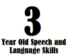 3 Year Old Speech And Language Skills - Speech and Language Kids