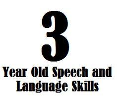 3 Year Old Speech And Language Skills - Speech and Language Kids