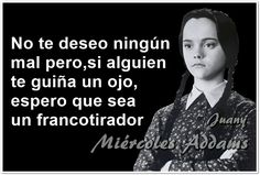 Jajajaja Sassy Quotes, Sarcastic Quotes, Funny Quotes, Life Quotes, Funny Memes, Wednesday Addams Meme, Boss Bitch Quotes, Serious Quotes, Funny Phrases