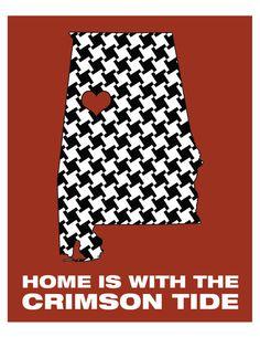 Custom 8x10 Digital Print Home is with the Crimson Tide by aprintabledesign, $6.50 #rolltide #alabama