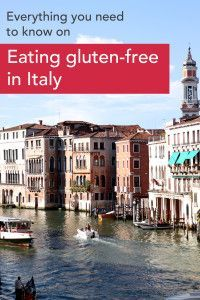Everything you would ever need to know on eating Gluten-Free in Italy (including a map of gluten-free restaurants!)