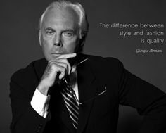 Armani on the difference between style and Fashion