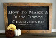 How To Make A Rustic Framed Chalkboard | HomeRemediesRx.com