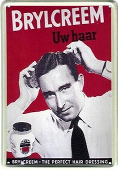 """""""a little dab'll do ya.brylcreem, you look so debonaire.brylcreem, the gals will pursue ya, simply rub a little in your &"""