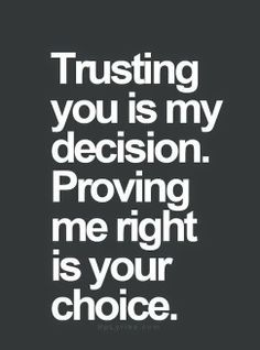 But, my trust being broken, not being told the truth -- those feel almost like givens. Maybe because I know that I'm about as good at discernment as I would be at fending off a bear.