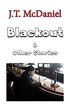 Blackout & Other Stories by [McDaniel, J.T.]
