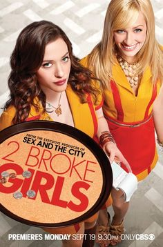 """""""2 Broke Girls"""" on CBS.  I don't know why, I just always laugh so much at this show."""
